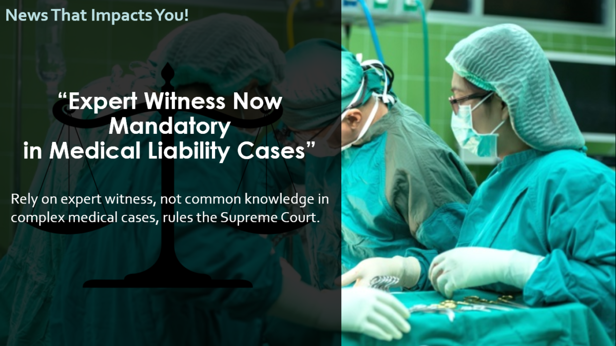 Expert Witness Now Mandatory in Medical Liability Cases